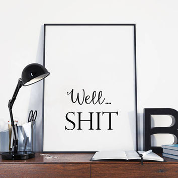 Home office printable - Funny wall art - Sarcastic wall art - Office wall art - Office wall decor - Quote wall art - Typography print