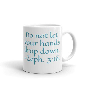 Narwhal Mug with quoted scripture Zeph. 3:16