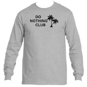 Do Nothing Club| Ultra Cotton® Long Sleeve Tees|Underground Statements