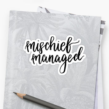 'Mischief Managed' Sticker by hintofmint