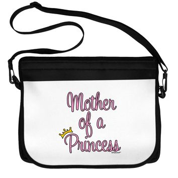 Mother of a Princess - Matching Mom and Daughter Design Neoprene Laptop Shoulder Bag by TooLoud