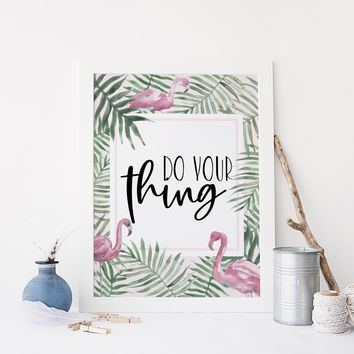 Do Your Thing Flamingo Success Quote Art Print