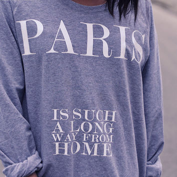 Paris is such a long way from home - skreened @youregonnalovethis