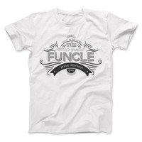 Uncle Shirt Family Values World's Greatest Funcle T-shirt apparel