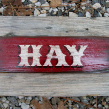 "Hand Painted Western Sign, ""HAY""  Geat for the Horse Barn"