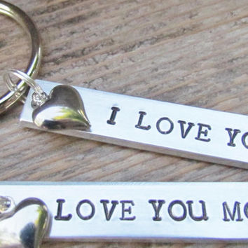 LOVE You More Set TWO Key Chains Date Couples Hand Stamped Aluminum Metal Keychain Key Ring Wedding Anniversary Heart Charms I Love You