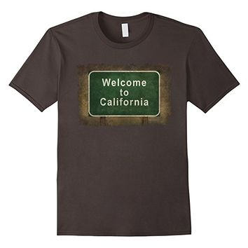 Welcome to California Road Side SignT-Shirt
