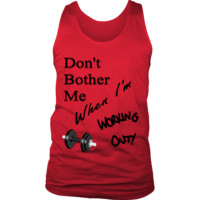 Men's Gym Tank - (Don't bother me) (4 colors, 6 sizes to choose from!)