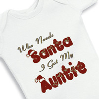 Who needs Santa I got my Auntie baby Onesuit by babyOnesuitsbynany