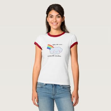 Rainbow After Rain Women's and Girl's T-Shirt