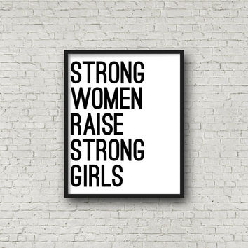 Strong Women Raise Strong Girls, Female Empowerment, Inspirational Wall Art, Motivational Decor, Black And White, Typography, Girl Power