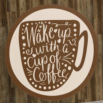 """Coffee Lover's """"Wake Up With a Cup of Coffee"""" 60"""" Round Microfiber Beach Towel"""