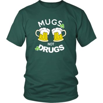 "Happy Saint Patrick's Day - "" Mugs Not Drugs "" - custom made  funny t-shirts."