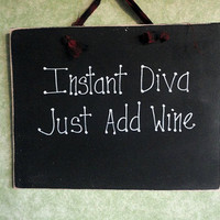 Wood sign for wine lover Diva