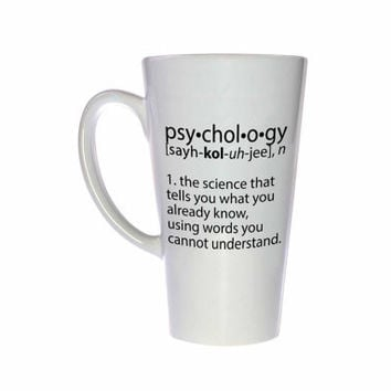Psychology definition - funny coffee or tea mug.
