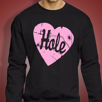 Hole Band 90 S Grunge Courtney Love Riot Grrrl Men'S Sweatshirt