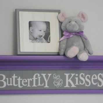 "Purple and Gray Nursery - Butterfly Kisses - Sign on 24"" Lilac Shelf - lavender Children Wall Art Nursery Decor"