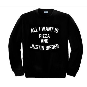 LMFIH3 ALL I WANT IS PIZZA AND JUSTIN BIEBER Sweatshirt English letters crew neck sweater