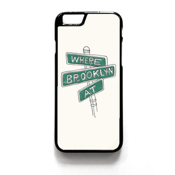 Where Brooklyn At iPhone 4 4S 5 5S 5C 6 6 Plus , iPod 4 5  , Samsung Galaxy S3 S4 S5 Note 3 Note 4 , and HTC One X M7 M8 Case