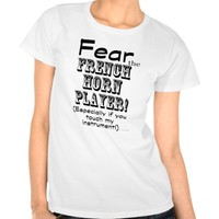 Fear The French Horn Player