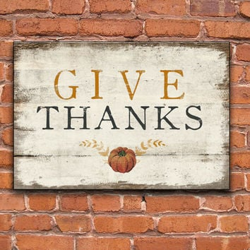 Give Thanks wooden sign with vintage pumpkin art.  Handmade Approx. 13x19x.75