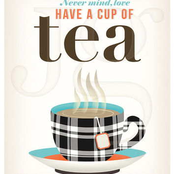 Kitchen Tea Art Print. British Saying. Typography Poster. Encouraging Quote. Vintage Inspired English Tea Print.