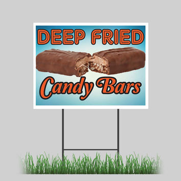 "18""x24"" Deep Fried Candy Bar Yard Sign Warm Fresh Concession Stand Sign"