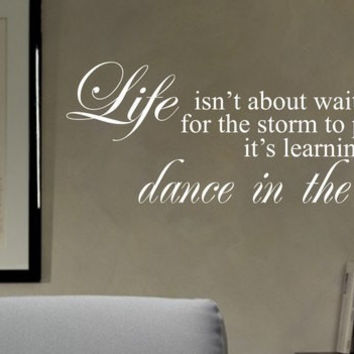 Dance in the Rain Quote Decal Sticker Wall Vinyl Decor Art