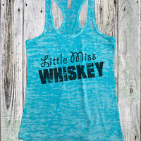 Little Miss Whiskey 1039 Womens Funny Burnout Style Workout Tank top Running Workout Gear Gym Wear Yoga Shirt Lake Shirt Boating Tank Top