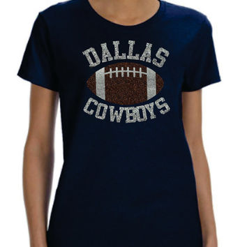 Dallas Glittery Super Cute Cowboys T-shirt for ladies  Women  Texas  unique gift Football NFL