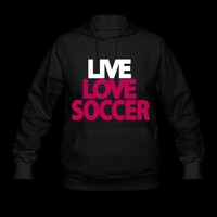 livel ove soccer Hoodie | Spreadshirt | ID: 4535679