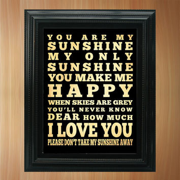 You Are My Sunshine Subway / Bus / Transit Roll / Typography Inspirational Quote Art Poster 8X10 - Wall Art Decoration - LHA-355