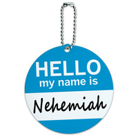 Nehemiah Hello My Name Is Round ID Card Luggage Tag