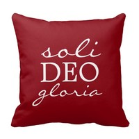 Soli Deo Glory - Glory to God Alone (Custom Color) Pillow