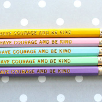 Have Courage & Be Kind, Quote from Cinderella Pencils, Set of 5 Pencils, Princess Party favors, Gold Foil Pencils, Cinderella Party Favors,