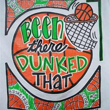 Southern Chics Funny Dunked That Basketball Sweet Girlie Bright T Shirt
