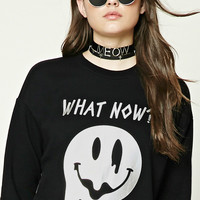 What Now Fleece Sweatshirt