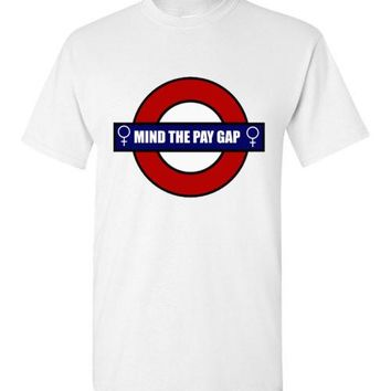 Mind the Pay Gap T-Shirt