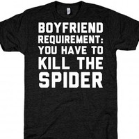 Boyfriend Requirement: You Have To Kill The Spider |