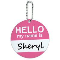 Sheryl Hello My Name Is Round ID Card Luggage Tag