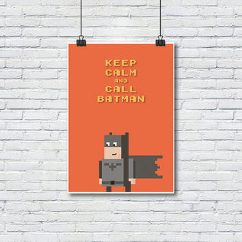 Keep calm and call batman poster, Super heroes, Art print, Art Posters, Wall decor, Wall art