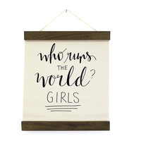 Who Runs the World Wall Hanging