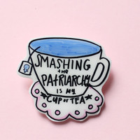My Cup of Tea Feminist Brooch
