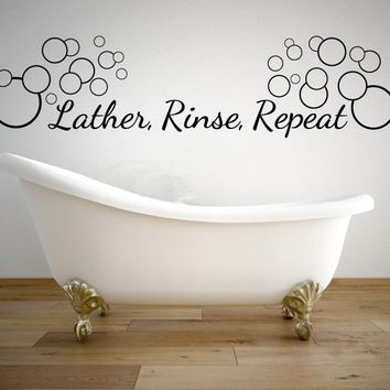 Lather Rinse Repeat Bathroom Quote Vinyl Wall Decal #3 Graphics Home Decor