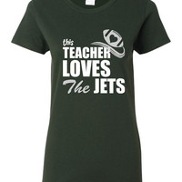 SALE ITEM!! This Teacher Loves The JETS shirt New York Football Fan Shirt Sunday Fantasy Football T Shirt