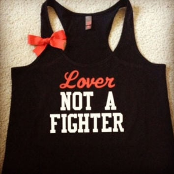 Lover not a Fighter Racerback Tank Top by RufflesWithLove on Etsy