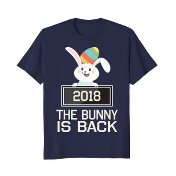 The Bunny Is Back Easter 2018 Shirt