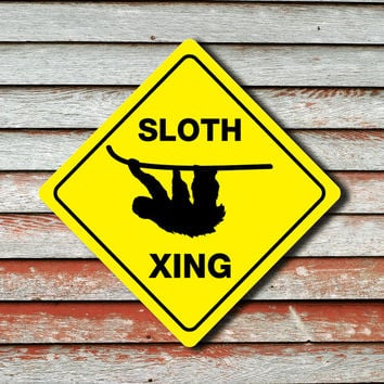 "SLOTH CROSSING Animal Funny Novelty Xing Sign 12""x12"""