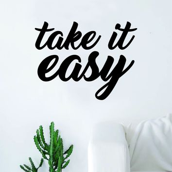 Take It Easy Wall Decal Sticker Room Art Vinyl Home House Decor Inspirational Quote Relax