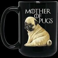 Pug Mug - Mother of Pugs Black Coffee Mugs